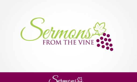 Sermons from the Vine - Sunday, October 7
