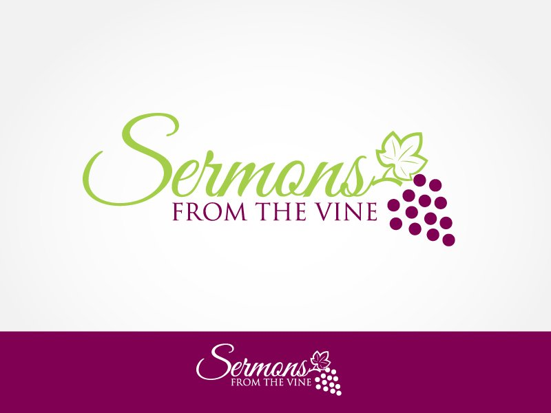 SERMONS FROM THE VINE – SUNDAY, OCTOBER 7